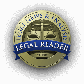Legal Reader - Legal News, Analysis, & Commentary
