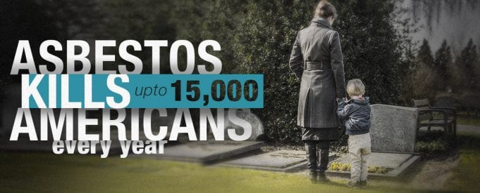 "Woman and small child stand by grave. Caption reads ""Asbestos kills up to 15,000 Americans every year."