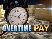 Image of a clock and money with the words 'Overtime Pay'