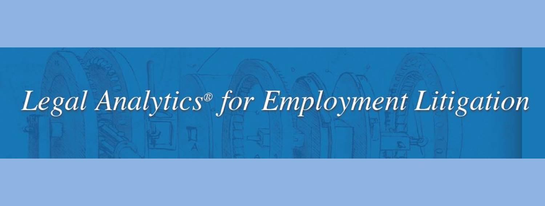 Lex Machina Legal Analytics for Employment Litigation; image courtesy of Lex Machina.