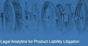 Lex Machina's Federal Product Liability Litigation Module for its award-winning Legal Analytics Platform. Image courtesy www.lexmachina.com.