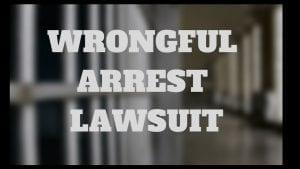 Image of a Wrongful Arrest Lawsuit Graphic