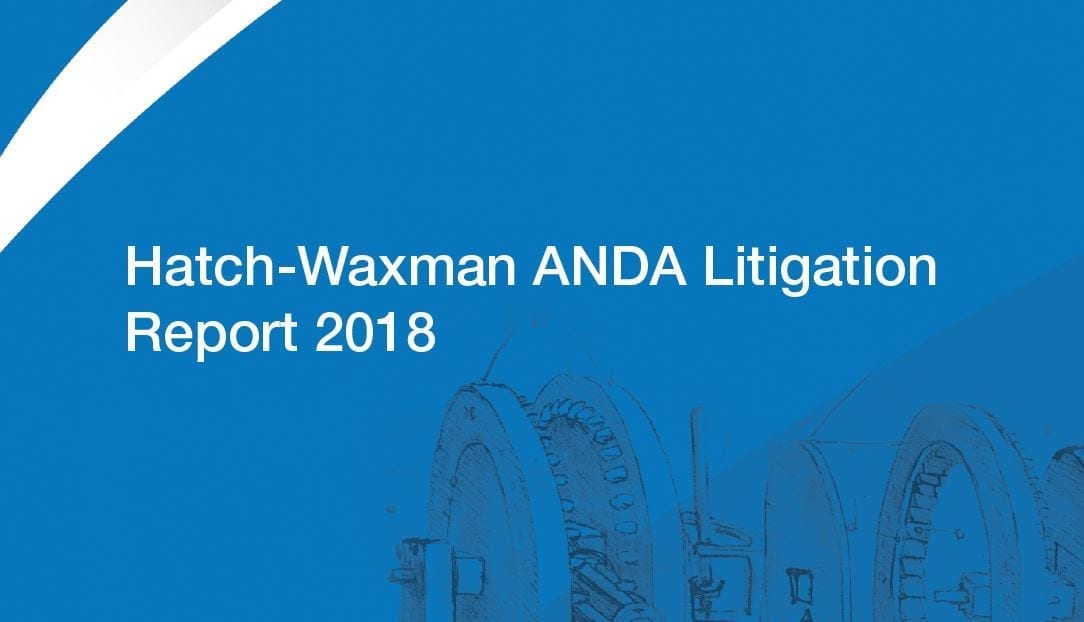 Hatch-Waxman ANDA Litigation Report 2018 cover; image courtesy of Lex Machina.