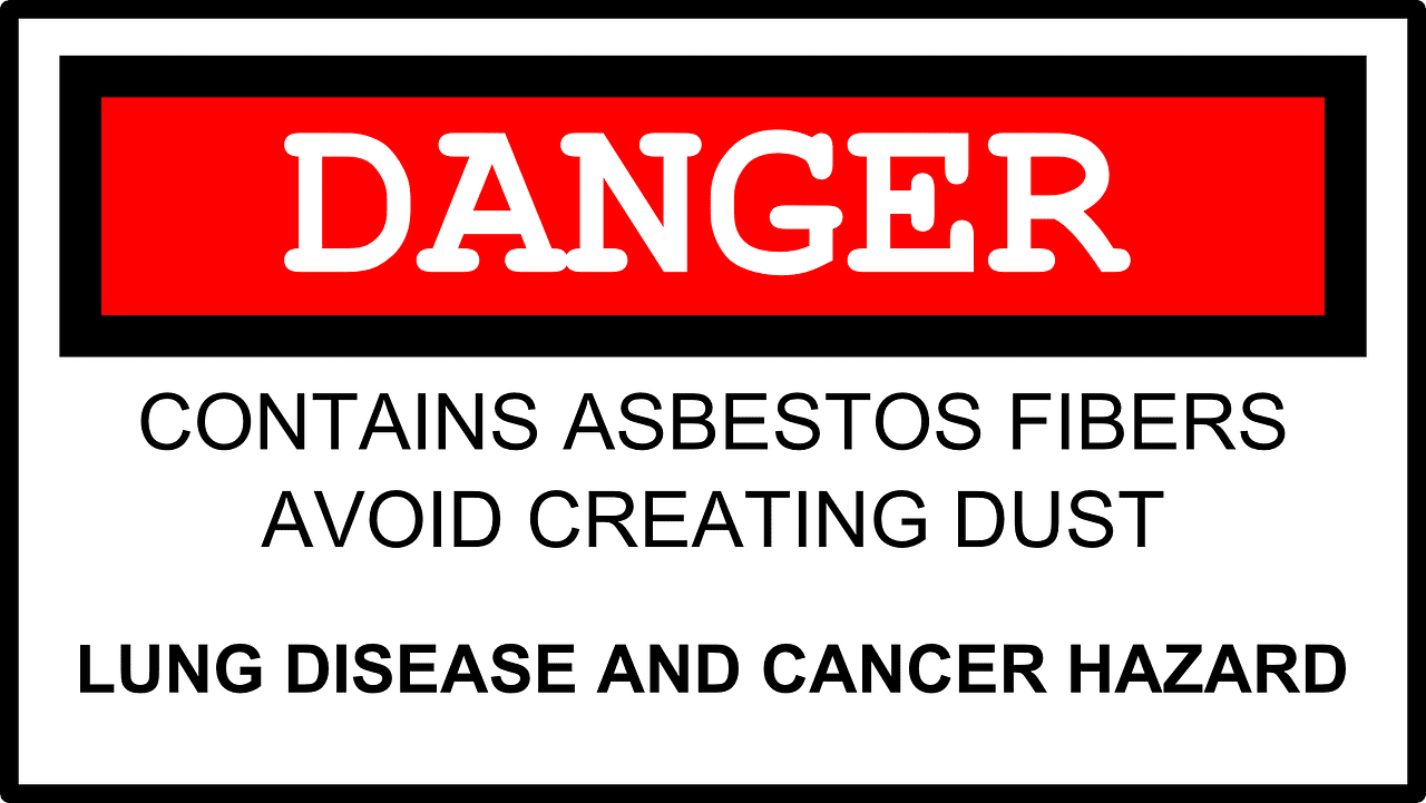 "Sign reading ""DANGER: Contains Asbestos Fibers, Avoid Creating Dust. Lung disease and cancer hazard."" Image by Clker-Free-Vector-Images, via Pixabay.com."