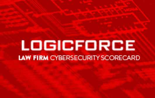 LOGICFORCE Law Firm Cybersecurity Scorecard; image courtesy of LOGICFORCE.