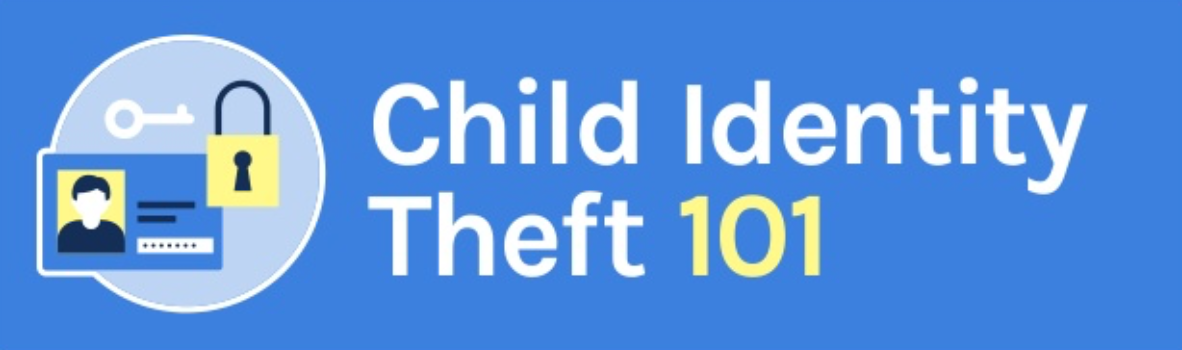 Child Identity Theft 101; graphic courtesy of author.