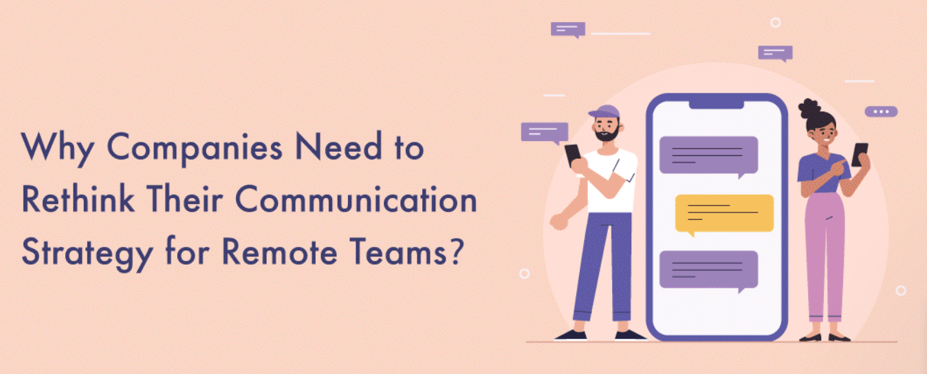 Why Companies Need to Rethink Their Communication Strategy for Remote Teams; graphic courtesy of author.