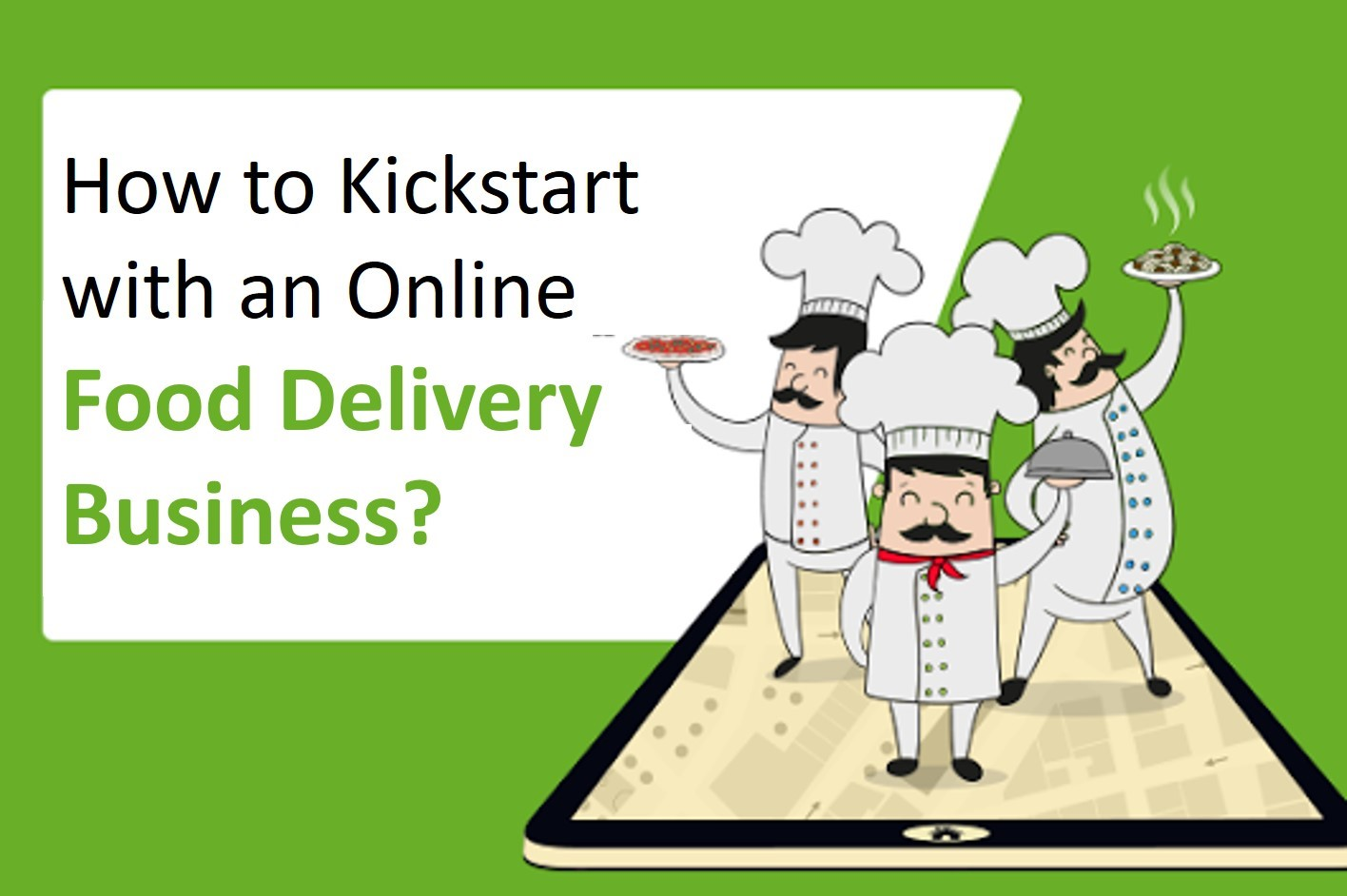 Kickstart with an Online Food Delivery Business; graphic by author.