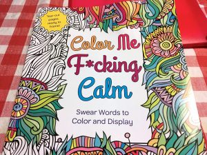 """""""Color Me F*cking Calm: Swear Words to Color and Display"""" coloring book; image by Alex Levine, via Flickr, CC0 - Public Domain."""