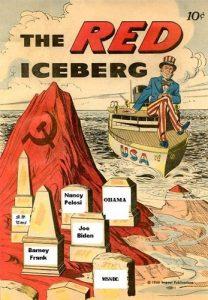 "A modern reimagining of anti-Communist propaganda names prominent Democratic politicians as ""the red iceberg."""